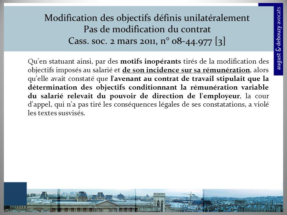 Modification des objectifs définis unilatéralement Pas de modification du contrat Cass. soc. 2 mars 2011, n° 08-44.977 [3]